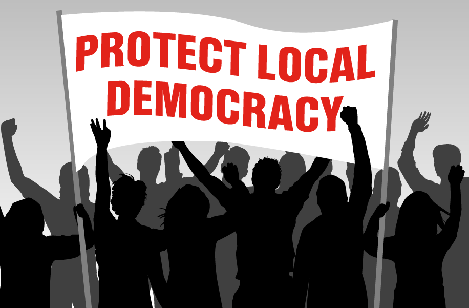 Protect local democracy